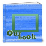 our book 2 - 8x8 Photo Book (20 pages)
