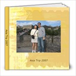 Asia Trip 2007 - 8x8 Photo Book (20 pages)