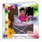 Carolynn s new book - 8x8 Photo Book (20 pages)