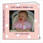 Lexi s first birthday - 8x8 Photo Book (30 pages)