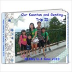 Kuantan and Genting Part 2 - 9x7 Photo Book (20 pages)