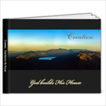 Creation - God Builds His House - 9x7 Photo Book (20 pages)