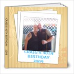 CRAIG S 40TH BASH - 8x8 Photo Book (20 pages)