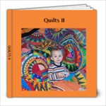 Quilts II - 8x8 Photo Book (20 pages)