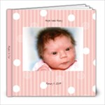 aleigha 1st yr - 8x8 Photo Book (20 pages)