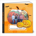 Pumpkin Dinner 2009 - 8x8 Photo Book (20 pages)