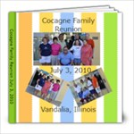 Cocagne Family Reunion 2010 - 8x8 Photo Book (20 pages)