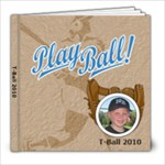 T-Ball - 8x8 Photo Book (20 pages)