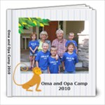 Oma and Opa Camp 2010 - 8x8 Photo Book (20 pages)