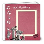 Kitty Love  - 8x8 Photo Book (20 pages)