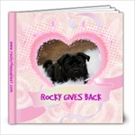Rocky Gives Back  - 8x8 Photo Book (20 pages)