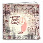 Lawrence Family Holidays 2006 - 8x8 Photo Book (20 pages)