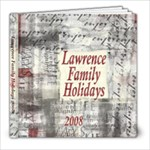 2008 LawrenceFamilyHolidays - 8x8 Photo Book (20 pages)