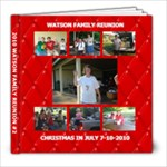 WATSON FAMILY REUNION 2010 #2 - 8x8 Photo Book (39 pages)