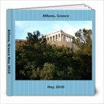 Athens Greece May 2010  - 8x8 Photo Book (20 pages)