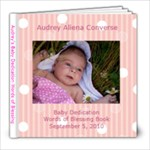 Audrey s Baby Dedication Blessing Book - 8x8 Photo Book (20 pages)