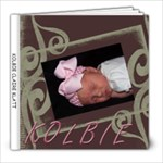 KOLBIE CLAIRE KLATT - 8x8 Photo Book (20 pages)