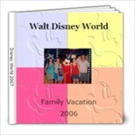 DisneyWorld 2007 - 8x8 Photo Book (20 pages)