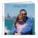 Chicago 2010 - 8x8 Photo Book (39 pages)