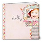 Lilly age 1 to 2 Book - 8x8 Photo Book (20 pages)