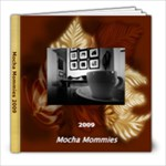 Mocha Mommies 2 - 8x8 Photo Book (30 pages)
