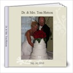 Dr & Mrs. Tom Hutson - 8x8 Photo Book (39 pages)