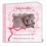 Zoey -- A book my Step Mom who needs a smile.  - 8x8 Photo Book (39 pages)