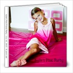 Kylie s Pink Party - 8x8 Photo Book (39 pages)