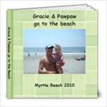 Pawpaw and Gracie at the beach - 8x8 Photo Book (20 pages)