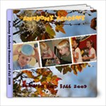Homeschool Fall 2009 - 8x8 Photo Book (39 pages)