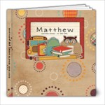 Matthew 2nd Grade Album - 8x8 Photo Book (30 pages)