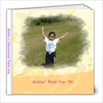 Gabby s Field Trip - 8x8 Photo Book (20 pages)