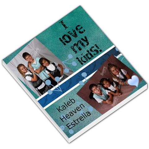 I Love My Kids Notepad By Angela Walker   Small Memo Pads   Kwja381azc9w   Www Artscow Com