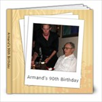 Armand s 90th Birthday - 8x8 Photo Book (20 pages)