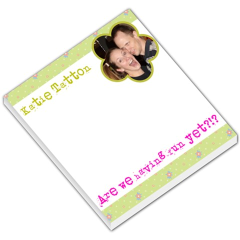 Are We Having Fun Yet Notepad By Katie Tatton   Small Memo Pads   Huf4xcrmro6u   Www Artscow Com