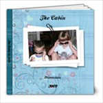 Cabin 2009 book - 8x8 Photo Book (39 pages)