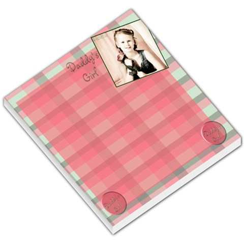 Daddy s Girl Template By Danielle Christiansen   Small Memo Pads   1d4ob1ebjuf8   Www Artscow Com