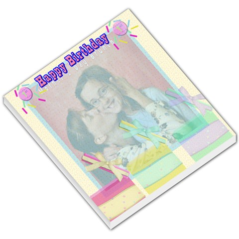 Happy Birthday Template By Danielle Christiansen   Small Memo Pads   Sn6ry4fe65ql   Www Artscow Com