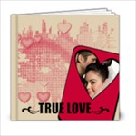 TRUE LOVE 6x6 - 6x6 Photo Book (20 pages)