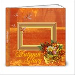 Autumn Glory 1 - 6x6 Photo Book (20 pages)