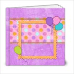 Party Fun - 6x6 Photo Book (20 pages)