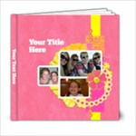 Pink Lemonade 6x6 Book - 6x6 Photo Book (20 pages)