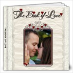 12X12 BOOK OF LOVE PHOTO BOOK - 12x12 Photo Book (20 pages)