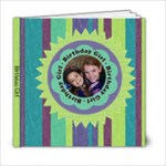 Birthday Girl 6x6 Book - 6x6 Photo Book (20 pages)