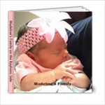 Madeline s Family Book - 6x6 Photo Book (20 pages)