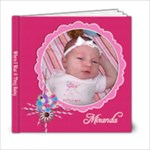 Miranda - When I Was A Tiny Baby - 6x6 Photo Book (20 pages)