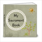 My Sacrament Book - 6x6 Photo Book (20 pages)
