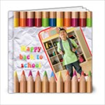 HAPPY BACK TO SCHOOL 6x6 - 6x6 Photo Book (20 pages)