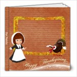 Thanksgiving 8x8 Photo Book - 8x8 Photo Book (20 pages)