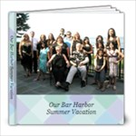 Our Bar Habor Summer Vacation - 8x8 Photo Book (20 pages)